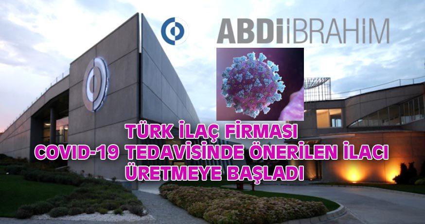 TÜRK İLAÇ FİRMASI COVID-19 TEDAVİSİNDE ÖNERİLEN İLACI ÜRETMEYE BAŞLADI