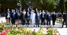 ŞEHİTLER ABİDESİ'NDE 15 TEMMUZ ANMASI