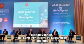 """Başkan Gökhan """"Akıllı Şehir Yönetişimi ve Kapsayıcılık"""" Panelinde"""
