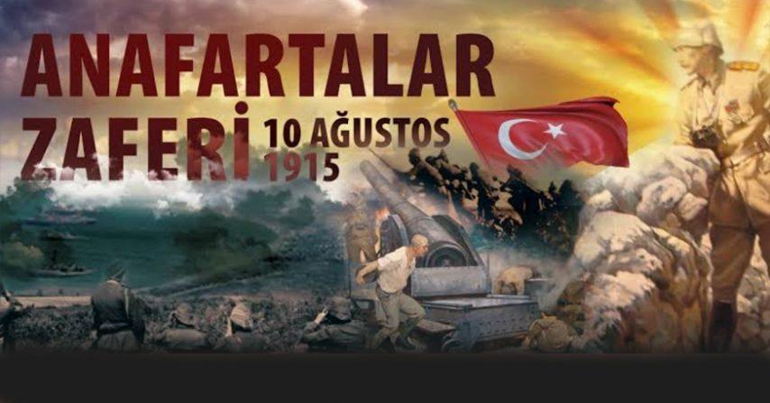 10 AĞUSTOS 1915 ANAFARTALAR ZAFERİ