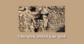 '8 bin yıllık anıtsal yapı' keşfi