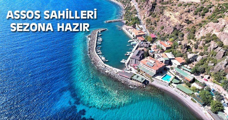 ASSOS SAHİLLERİ SEZONA HAZIR