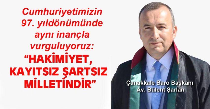 """HAKİMİYET, KAYITSIZ ŞARTSIZ MİLLETİNDİR"""