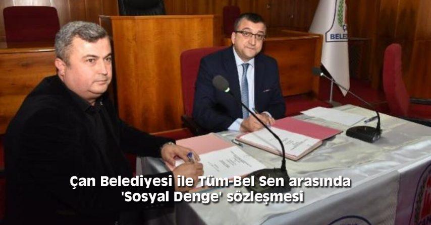 Çan Belediyesi ile Tüm-Bel Sen arasında 'Sosyal Denge' sözleşmesi