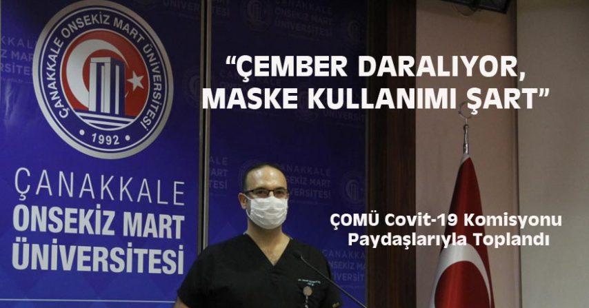 ÇEMBER DARALIYOR, MASKE KULLANIMI ŞART