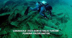ÇANAKKALE 2023 DÜNYA DALIŞ TURİZMİ FUARINA HAZIRLANIYOR