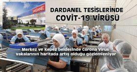 DARDANEL TESİSLERİNDE COVİT-19 VİRÜSÜ