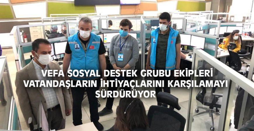 VEFA SOSYAL DESTEK GRUBU EKİPLERİ