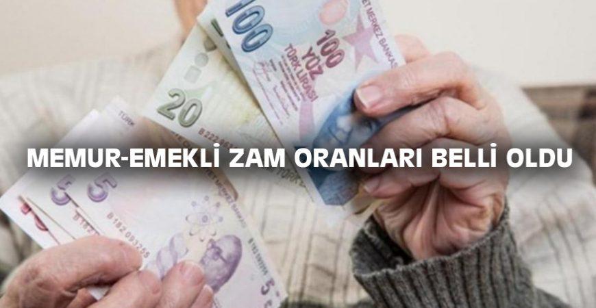 MEMUR-EMEKLİ ZAM ORANLARI BELLİ OLDU