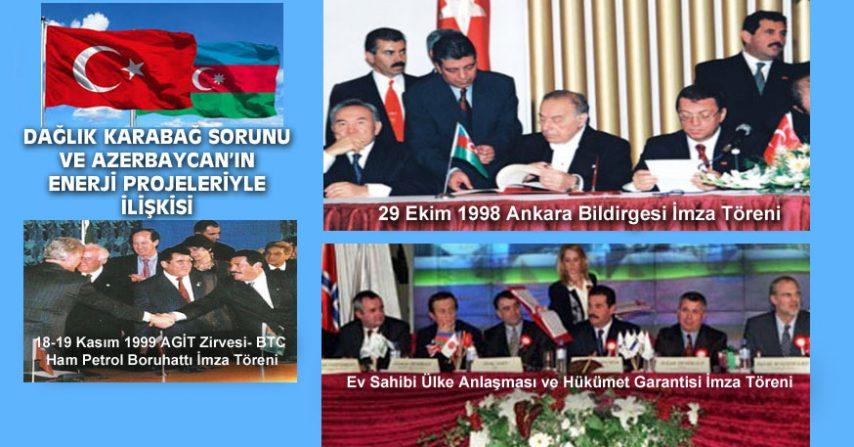 DAĞLIK KARABAĞ SORUNU VE AZERBAYCAN'IN ENERJİ PROJELERİYLE İLİŞKİSİ