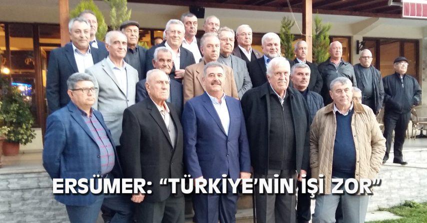 """ERSÜMER: """"TÜRKİYE'NİN İŞİ ZOR"""""""