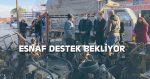 ESNAF DESTEK BEKLİYOR