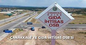 ÇANAKKALE'YE GIDA İHTİSAS OSB'Sİ