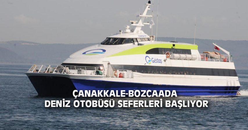 ÇANAKKALE-BOZCAADA DENİZ OTOBÜSÜ SEFERLERİ BAŞLIYOR