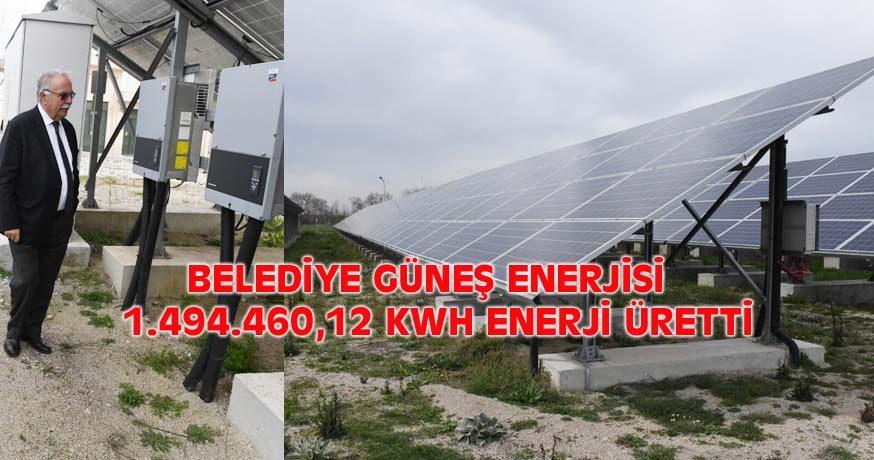 BELEDİYE GÜNEŞ ENERJİSİ 1.494.460,12 KWH ENERJİ ÜRETTİ