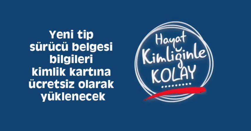 """""""HAYAT KİMLİĞİNLE KOLAY"""""""