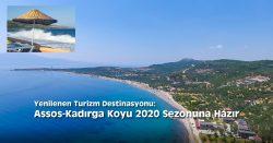 Yenilenen Turizm Destinasyonu: Assos-Kadırga Koyu 2020 Sezonuna Hazır