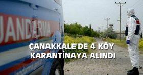 ÇANAKKALE'DE 4 KÖY KARANTİNAYA ALINDI