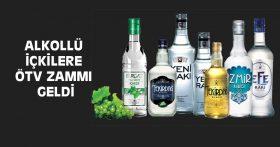 ALKOLLÜ İÇKİLERE ÖTV ZAMMI GELDİ