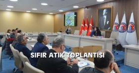 SIFIR ATIK TOPLANTISI