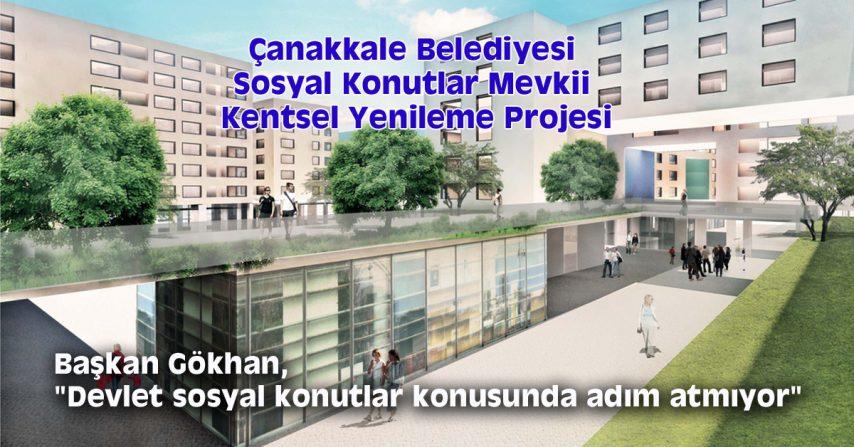 """Başkan Gökhan, """"Devlet sosyal konutlar konusunda adım atmıyor"""""""