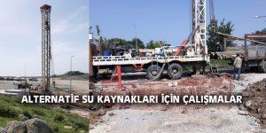 ALTERNATİF SU KAYNAKLARI İÇİN ÇALIŞMALAR