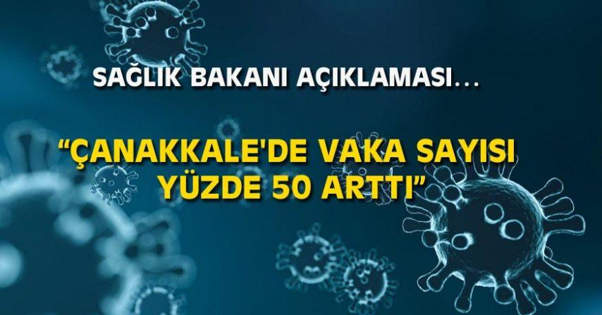 ÇANAKKALE'DE VAKA SAYISI YÜZDE 50 ARTTI